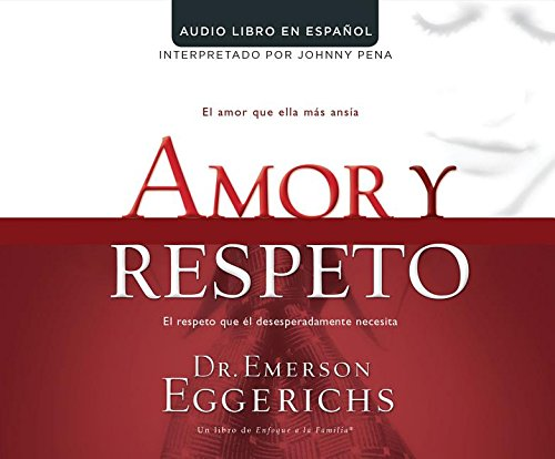 Read Online Amor y respeto (Love and Respect) PDF
