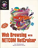 Web Browsing with Netcom Netcruise, Prima Publishing Staff, 0761505601
