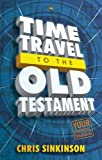 Time Travel to the Old Testament