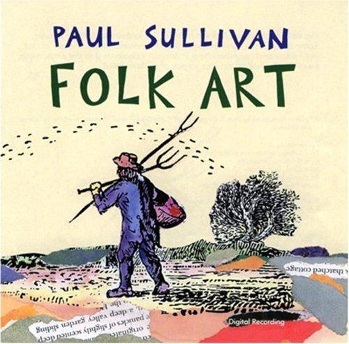 Folk Art by Sullivan, Paul (1993-11-05)