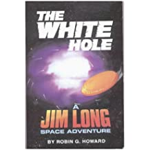 White Hole: Jim Long - Space Agent