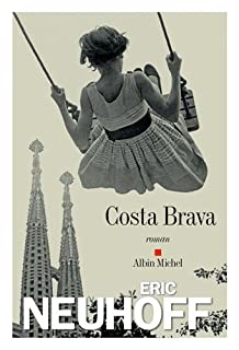 Costa Brava, Neuhoff, Éric