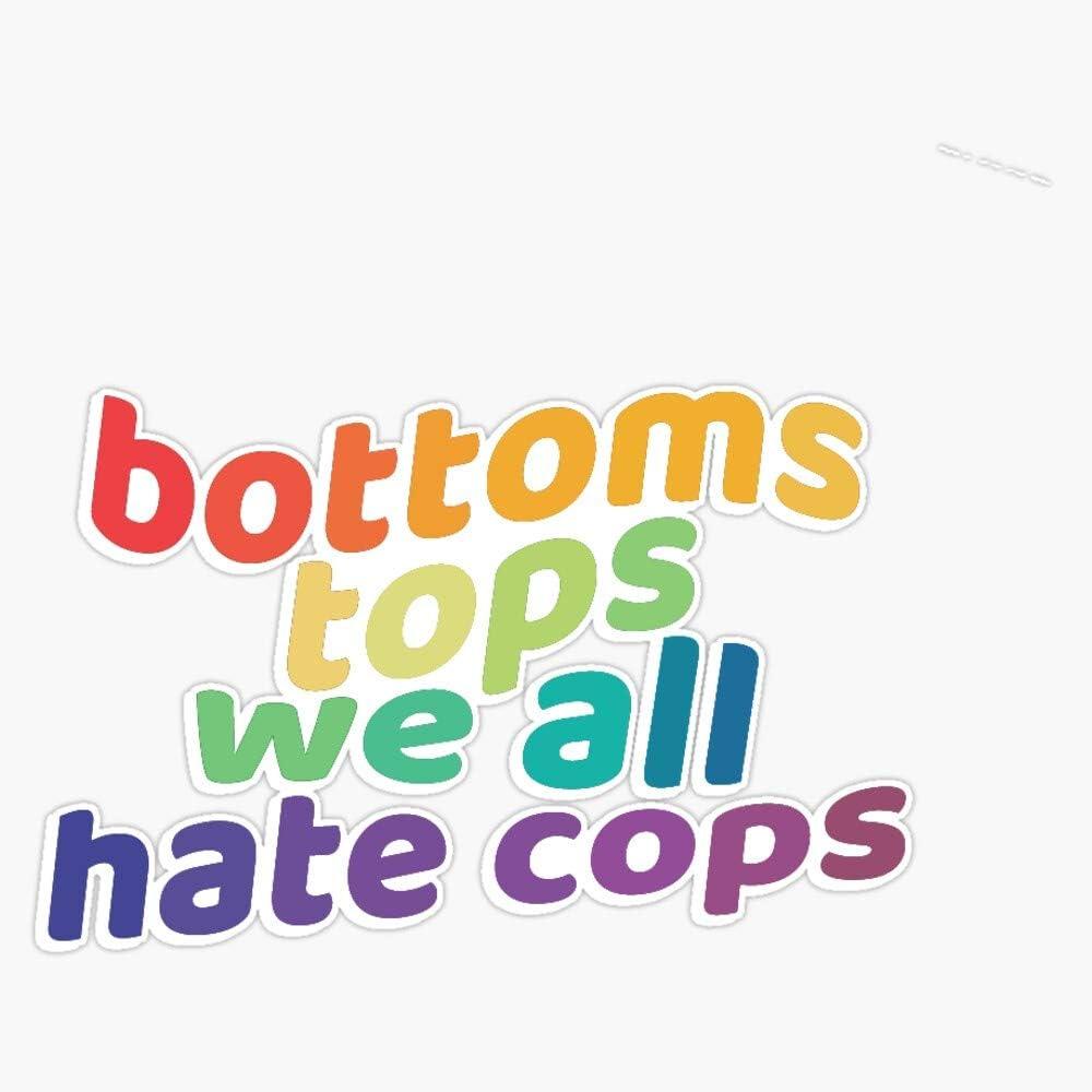 We All Hate Cops Sticker Sticker Vinyl Bumper Sticker Decal Waterproof 5 Tops Bottoms