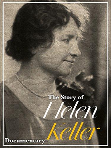 The Story of Helen Keller Documentary