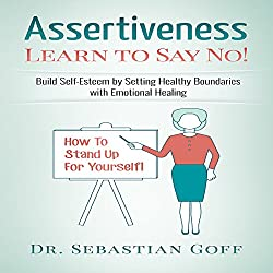 Assertiveness: Learn to Say No!