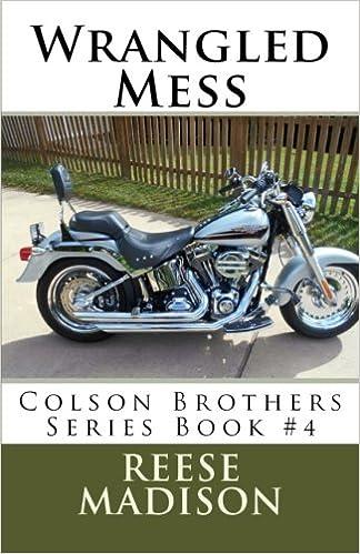 Amazon com: Wrangled Mess: Colson Brothers Series Book #4 (Volume 4