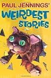 Weirdest Stories, Paul Jennings, 0670070645
