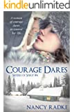 Courage Dares (Sisters of Spirit Book 4)