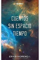 Cuentos Sin Espacio Tiempo: Volumen I (Spanish Edition) Paperback