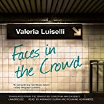 Faces in the Crowd | Valeria Luiselli