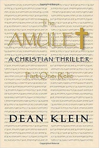 Bücher online lesen, kein vollständiges Buch herunterladen The Amulet: Part One by Dean Klein PDF DJVU FB2 1481174363