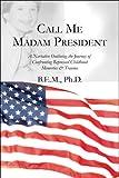 Call Me Madam President, Ph. D. B.E.M., 1606728768