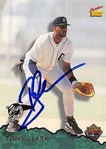 Tony Clark Autographed Baseball Card Detroit Tigers 67 1995