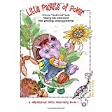 """Little Packets of Power: A funny """"read to me"""" story helping kids understand their great big, amazing potential"""