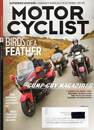 Motorcyclist Magazine February 2015 HONDA'S GL FAMILY TREE Gold Wing: The Tourer VALKYRIE: THE POWER CRUISER Superbike Shocker: Yamaha's Electronic YZF-R1 & RD400 DAYTONA (Motor Trend February 2015)