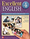 img - for Excellent English Level 4 Student Book: Language Skills For Success book / textbook / text book