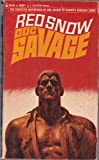 Red Snow, a Doc Savage Adventure (Doc Savage #38)