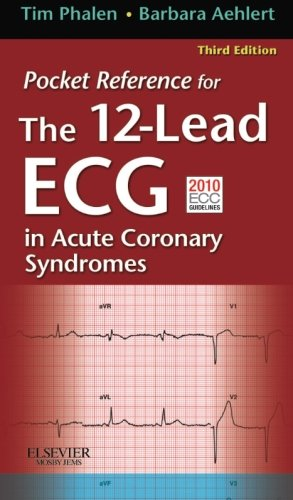 Pocket Reference for The 12-Lead ECG in Acute Coronary Syndromes ()