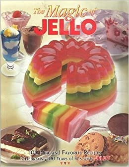The Magic of JELL-O: Mary Merlihan: 9780968185032: Amazon