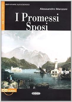 Book I Promessi Sposi (Imparare Leggendo) by Manzoni, Alessandro (2007)