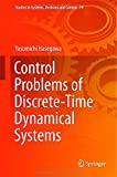 Control Problems of Discrete : Time Dynamical Systems, Hasegawa, Yasumichi, 3319146297