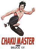 The Chaku Master