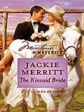 The Kincaid Bride (Montana Mavericks)