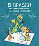 img - for El drag n que cambiaba de cuento cada vez que estornudaba book / textbook / text book