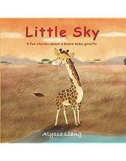 Little Sky: 4 fun stories about a brave baby giraffe (Animal Kingdom)