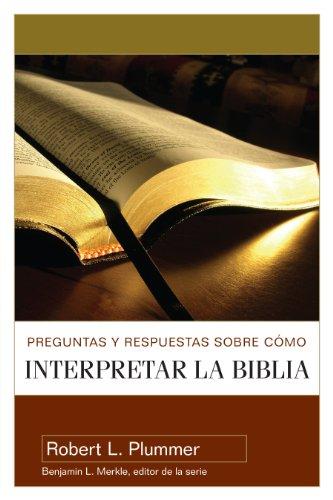 Preguntas y respuestas/interpr/Biblia (Spanish Edition) [Robert Plummer] (Tapa Blanda)