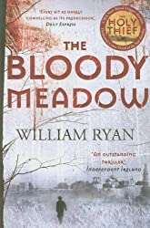 The Bloody Meadow (Korolev Series) by Ryan, William (2012)
