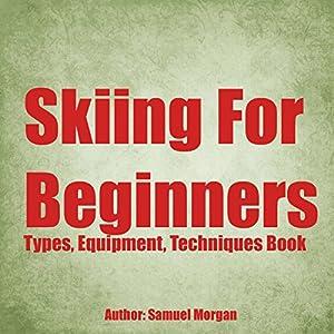 Skiing for Beginners Audiobook