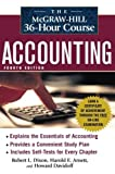 img - for By Robert L. Dixon The McGraw-Hill 36-Hour Accounting Course, 4th Ed (McGraw-Hill 36-Hour Courses) (4th Edition) book / textbook / text book