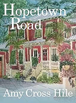 Hopetown Road by [Hile, Amy Cross]