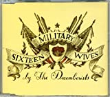 16 Military Wives By Decemberists (2005-11-21)