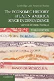 img - for The Economic History of Latin America since Independence (Cambridge Latin American Studies) book / textbook / text book