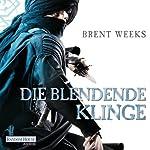 Die blendende Klinge (Die Licht-Saga 2) | Brent Weeks