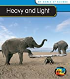 Heavy and Light, Angela Royston, 1432914448
