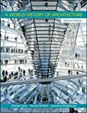 img - for A World History of Architecture book / textbook / text book