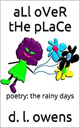 aLl oVeR tHe pLaCe: poetry: the rainy days