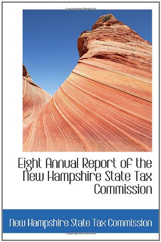 Download Eight Annual Report of the New Hampshire State Tax Commission pdf epub