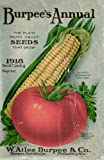 Burpee's Annual 1918 Seed Catalog Reprint, Ross Bolton, 1438256833