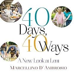 40 Days, 40 Ways