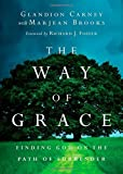 img - for The Way of Grace: Finding God on the Path of Surrender (Renovare Resources) by Glandion Carney (2014-10-16) book / textbook / text book