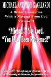 A Divine Connection with a Message from God Volume Ii, Michael Anthony Gagliardi, 1456601024