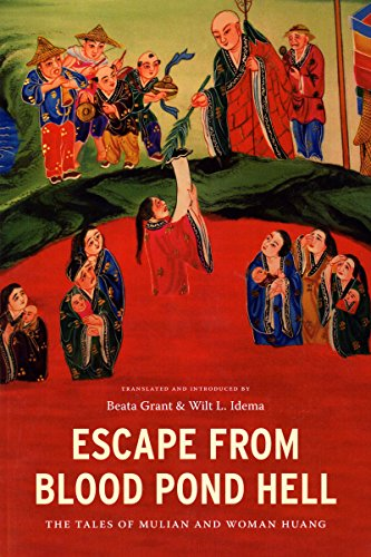 Escape from Blood Pond Hell: The Tales of Mulian and...