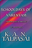 Schooldays of Varenyam, K. A. N. Talpasai, 1448981492