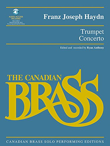 Trumpet Concerto: Canadian Brass Solo Performing Edition with audio of full performance and accompaniment tracks PDF