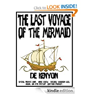 The Last Voyage of the Mermaid De Kenyon