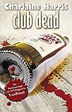 Club Dead: True Blood 3